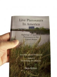Live Pterosaurs in America (nonfiction book)