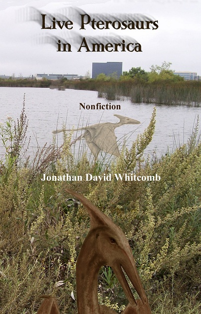 Live Pterosaurs in America - front cover of nonfiction book, third edition