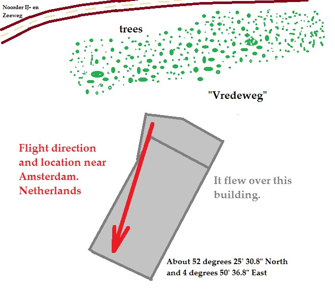 "It flew over a building, apparently near the street of ""Noorder IJ - en Zeeweg"" near Amsterdam, Holland (Netherlands)"